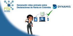 Video animado Dynamis SAS -Declaraciones de renta en Colombia.. Fast Impact Solutions SAS